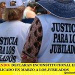 RECALCULANDO: DECLARAN INCONSTITUCIONAL EL AUMENTO DE 5,71% APLICADO EN MARZO A LOS JUBILADOS