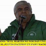"""HUGO MOYANO: """"SI EL MARTES NO NOS DAN UNA RESPUESTA CONCRETA, EL JUEVES HACEMOS UN PARO NACIONAL"""""""