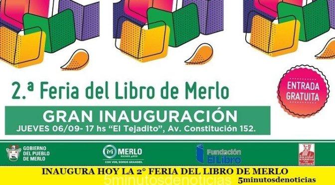 INAUGURA HOY LA 2° FERIA DEL LIBRO DE MERLO