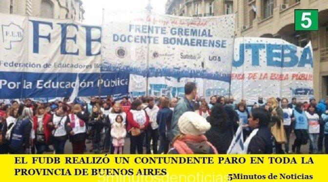 EL FUDB REALIZÓ UN CONTUNDENTE PARO EN TODA LA PROVINCIA DE BUENOS AIRES