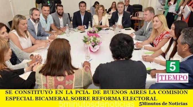 SE CONSTITUYÓ EN LA PCIA. DE BUENOS AIRES LA COMISIÓN ESPECIAL BICAMERAL SOBRE REFORMA ELECTORAL