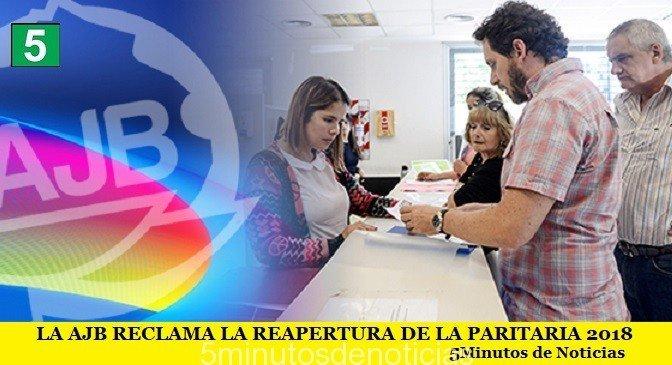 LA AJB RECLAMA LA REAPERTURA DE LA PARITARIA 2018
