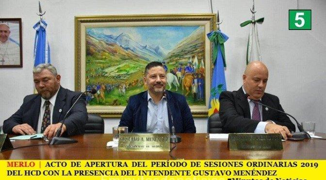 MERLO   ACTO DE APERTURA DEL PERÍODO DE SESIONES ORDINARIAS 2019 DEL HCD CON LA PRESENCIA DEL INTENDENTE GUSTAVO MENÉNDEZ