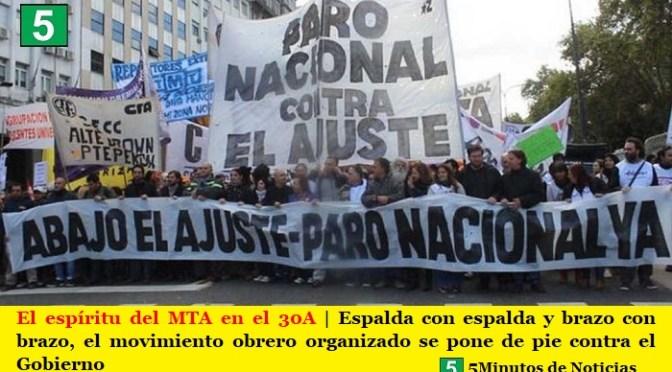 El espíritu del MTA en el 30A | Espalda con espalda y brazo con brazo, el movimiento obrero organizado se pone de pie contra el Gobierno