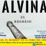 """""""MALVINAS: EL REGRESO"""" EN LA FERIA DEL LIBRO. Este miércoles 8 de Mayo a las 16 se proyectará la Película"""