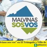 """""""Malvinas sos vos"""" en El Triángulo y Villa de Mayo"""