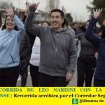 UNA RECORRIDA DE LEO NARDINI CON LA FAMILIA MALVINENSE | Recorrida aeróbica por el Corredor Seguí