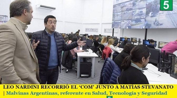 LEO NARDINI RECORRIÓ EL 'COM' JUNTO A MATÍAS STEVANATO   Malvinas Argentinas, referente en Salud, Tecnología y Seguridad