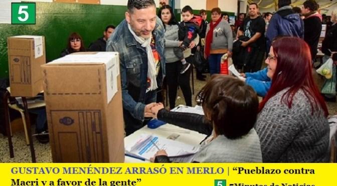 """GUSTAVO MENÉNDEZ ARRASÓ EN MERLO   """"Pueblazo contra Macri y a favor de la gente"""""""