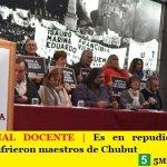 PARO NACIONAL DOCENTE   Es en repudio a la salvaje agresión que sufrieron maestros de Chubut