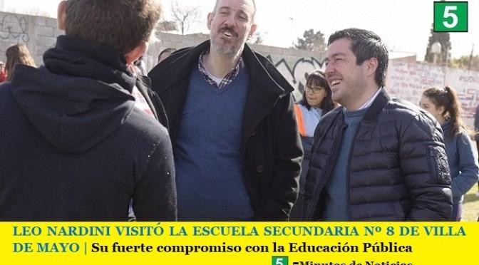 LEO NARDINI VISITÓ LA ESCUELA SECUNDARIA Nº 8 DE VILLA DE MAYO   Su fuerte compromiso con la Educación Pública