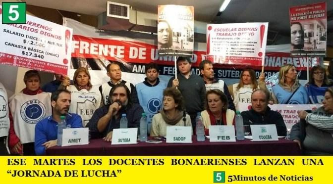 """LOS DOCENTES BONAERENSES LANZAN ESTE MARTES UNA """"JORNADA DE LUCHA"""""""