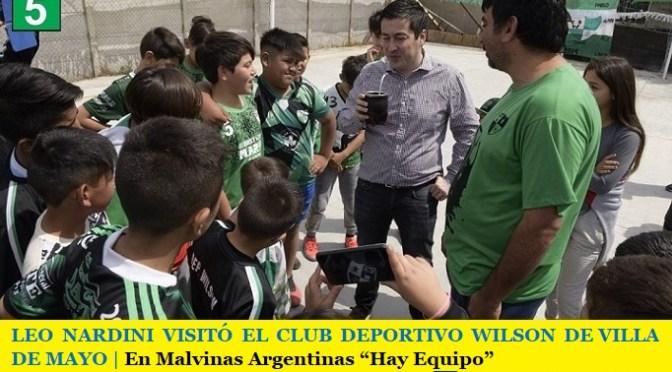 """LEO NARDINI VISITÓ EL CLUB DEPORTIVO WILSON DE VILLA DE MAYO   En Malvinas Argentinas """"Hay Equipo"""""""
