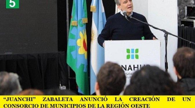 """""""JUANCHI"""" ZABALETA ANUNCIÓ LA CREACIÓN DE UN CONSORCIO DE MUNICIPIOS DE LA REGIÓN OESTE"""