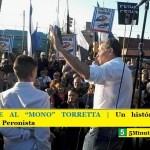 "HOMENAJE AL ""MONO"" TORRETTA | Un histórico de la Resistencia Peronista"