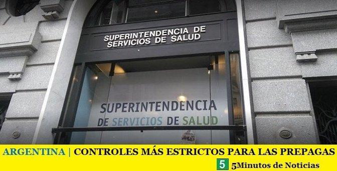 ARGENTINA | CONTROLES MÁS ESTRICTOS PARA LAS PREPAGAS