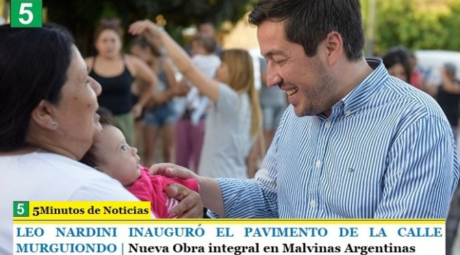 LEO NARDINI INAUGURÓ EL PAVIMENTO DE LA CALLE MURGUIONDO | Nueva Obra integral en Malvinas Argentinas