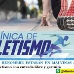 ATLETAS DE RENOMBRE ESTARÁN EN MALVINAS ARGENTINAS | Clínica de Atletismo con entrada libre y gratuita
