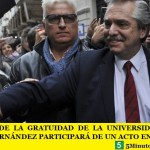 A 70 AÑOS DE LA GRATUIDAD DE LA UNIVERSIDAD PÚBLICA ALBERTO FERNÁNDEZ PARTICIPARÁ DE UN ACTO EN LA UBA