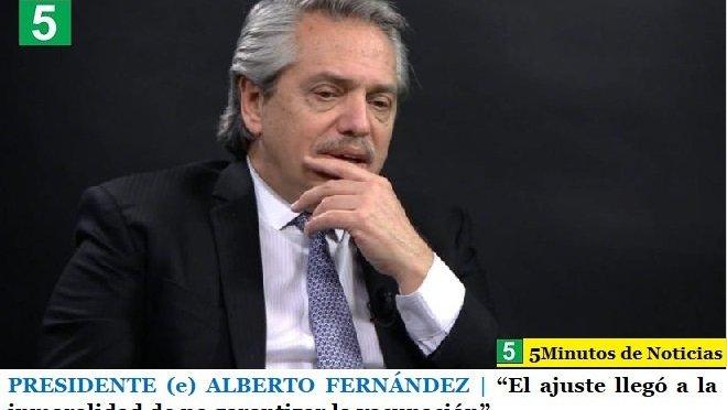 """PRESIDENTE (e) ALBERTO FERNÁNDEZ   """"El ajuste llegó a la inmoralidad de no garantizar la vacunación"""""""