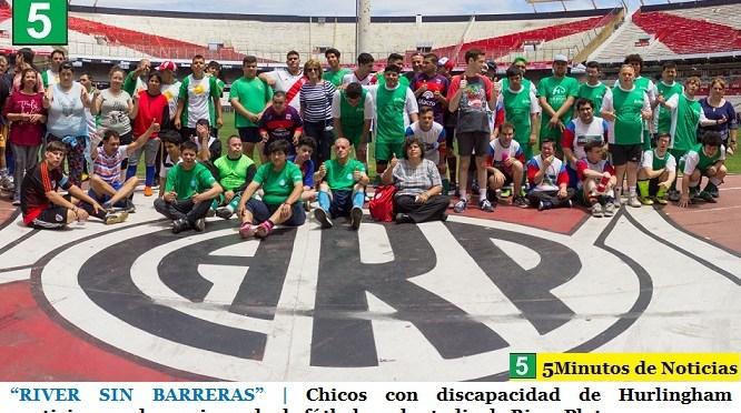 """""""RIVER SIN BARRERAS""""   Chicos con discapacidad de Hurlingham participaron de una jornada de fútbol en el estadio de River Plate"""