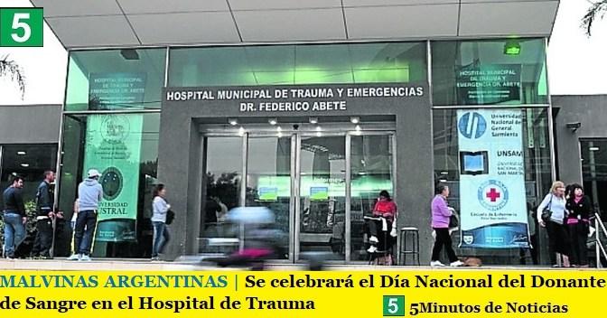 MALVINAS ARGENTINAS | Se celebrará el Día Nacional del Donante de Sangre en el Hospital de Trauma