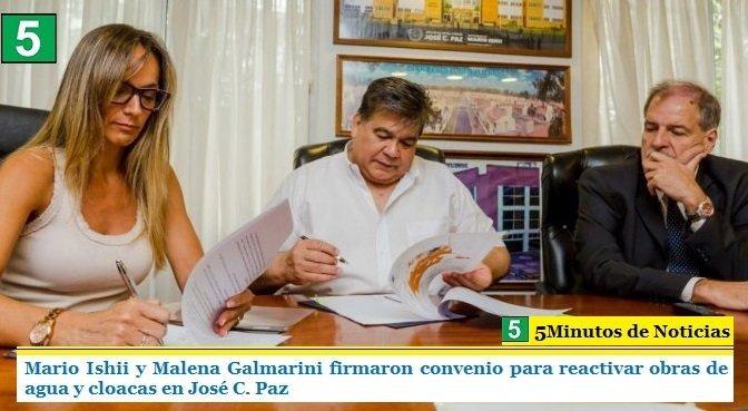 MARIO ISHII Y MALENA GALMARINI FIRMARON CONVENIO PARA REACTIVAR OBRAS DE AGUA Y CLOACAS EN JOSÉ C. PAZ