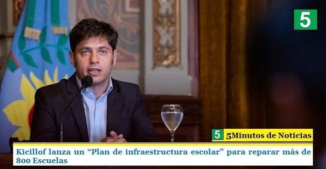 """KICILLOF LANZA UN """"PLAN DE INFRAESTRUCTURA ESCOLAR"""" PARA REPARAR MÁS DE 800 ESCUELAS"""