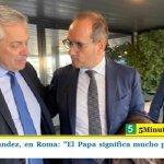ALBERTO FERNÁNDEZ, EN ROMA: «EL PAPA SIGNIFICA MUCHO PARA MÍ; ES UN LÍDER MORAL»