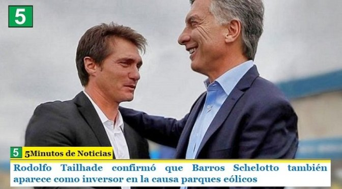 Rodolfo Tailhade confirmó que Barros Schelotto también aparece como inversor en la causa parques eólicos