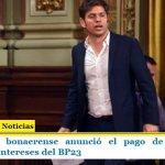 El gobierno bonaerense anunció el pago de US$ 24,375 millones de intereses del BP23