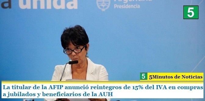 La titular de la AFIP anunció reintegros de 15% del IVA en compras a jubilados y beneficiarios de la AUH