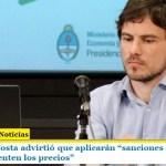 """El ministro Costa advirtió que aplicarán """"sanciones muy fuertes a quienes aumenten los precios"""""""