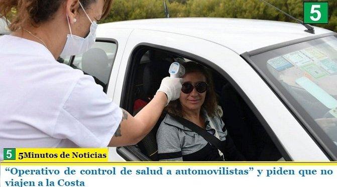 """""""Operativo de control de salud a automovilistas"""" y piden que no viajen a la Costa"""