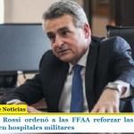 El ministro Rossi ordenó a las FFAA reforzar las medidas de prevención en hospitales militares