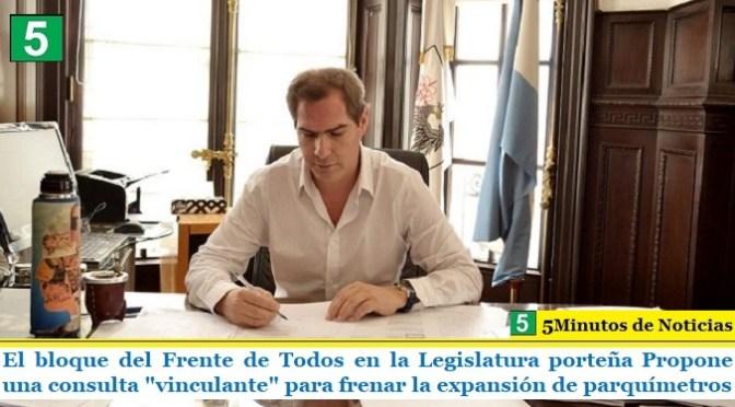 """El bloque del Frente de Todos en la Legislatura porteña Propone una consulta """"vinculante"""" para frenar la expansión de parquímetros"""