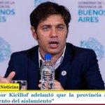 """El Gobernador Kicillof adelantó que la provincia anunciará un """"endurecimiento del aislamiento"""""""