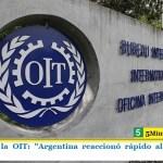 """Informe de la OIT: """"Argentina reaccionó rápido al impacto del virus"""""""