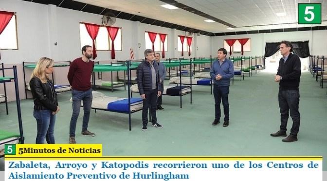 Zabaleta, Arroyo y Katopodis recorrieron uno de los Centros de Aislamiento Preventivo de Hurlingham