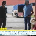 Juan Zabaleta se reunió con el presidente del Mercado Central Nahuel Levaggi. Abastecimiento de alimentos a precios justos