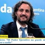 """Santiago Cafiero: """"El Poder Ejecutivo no puede ni debe meter preso ni liberar a nadie"""""""