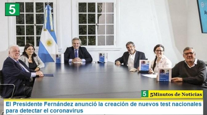 El Presidente Fernández anunció la creación de nuevos test nacionales para detectar el coronavirus
