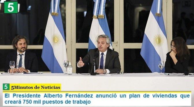 El Presidente Alberto Fernández anunció un plan de viviendas que creará 750 mil puestos de trabajo