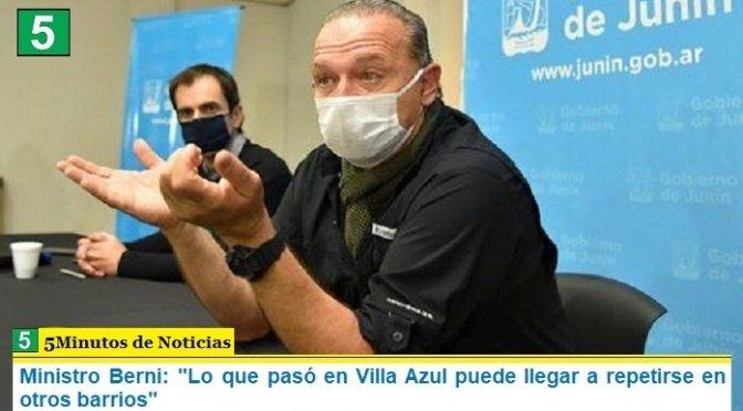 """Ministro Berni: """"Lo que pasó en Villa Azul puede llegar a repetirse en otros barrios"""""""