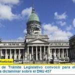 La Bicameral de Trámite Legislativo convocó para el lunes a sus miembros para dictaminar sobre el DNU 457