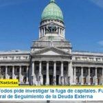 El Frente de Todos pide investigar la fuga de capitales. Fue formalizado por la Bicameral de Seguimiento de la Deuda Externa