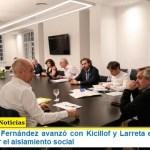El Presidente Fernández avanzó con Kicillof y Larreta en un acuerdo para mantener el aislamiento social
