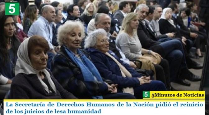 La Secretaría de Derechos Humanos de la Nación pidió el reinicio de los juicios de lesa humanidad