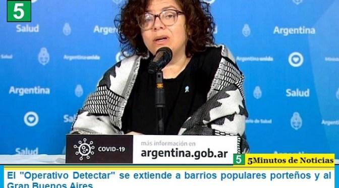 """El """"Operativo Detectar"""" se extiende a barrios populares porteños y al Gran Buenos Aires"""