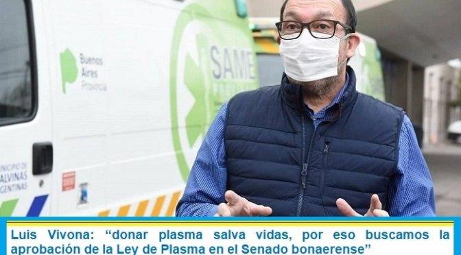 """Luis Vivona: """"Donar plasma salva vidas, por eso buscamos la aprobación de la Ley de Plasma en el Senado bonaerense"""""""